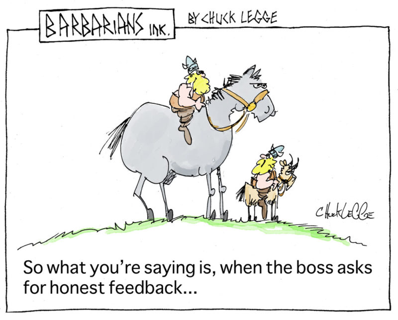 The boss didn't really want honest feedback